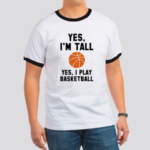 Yes, I'm Tall Ringer T
